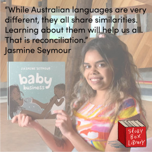 Stories keep languages and histories alive: why we've chosen to celebrate Jasmine Seymour's Baby Business in our library