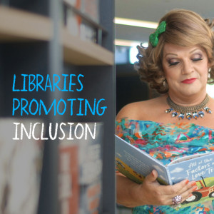 Part one: Libraries promoting inclusion in their communities