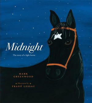 Midnight: The Story of a Light Horse