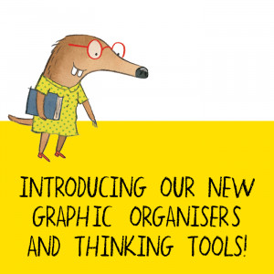 Introducing Our New Graphic Organisers and Thinking Tools