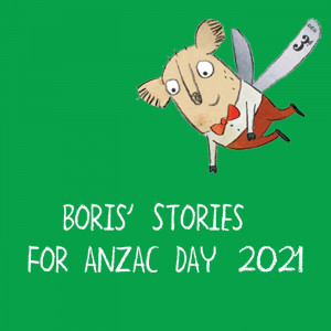 Stories for Anzac Day 2021