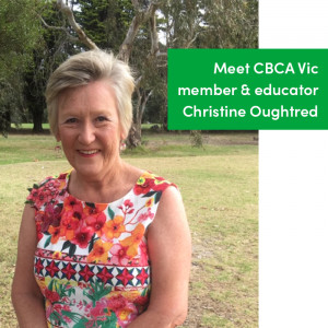 Meet educator and CBCA Vic member, Christine Oughtred