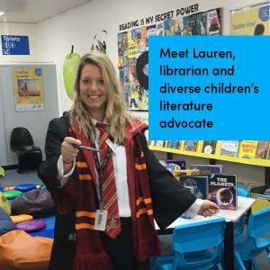 Meet Lauren, librarian and diverse children's literature advocate