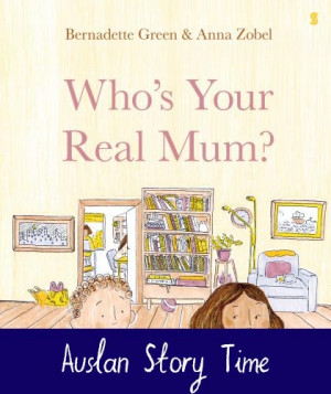 Who's Your Real Mum - Auslan Edition
