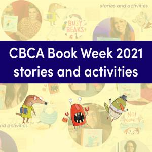 CBCA Book Week activities and stories