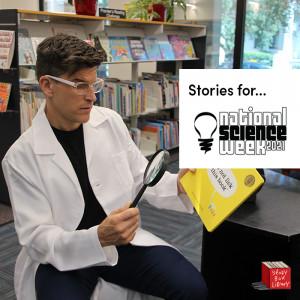 National Science Week stories (14-21 August)