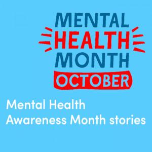 Mental Health Awareness Month stories