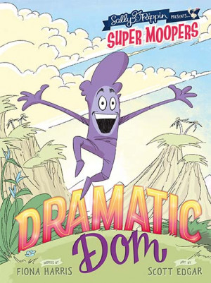 Super Moopers: Dramatic Dom