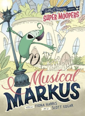 Super Moopers: Musical Markus